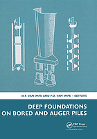 Deep foundations on bored and auger piles : proceedings of the fifth International Symposium on Deep Foundations on Bored and Auger Piles (BAP V), Ghent, Belgium, 8-10 September 2008