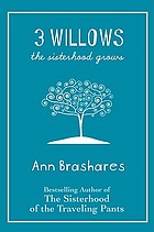 3 willows : the sisterhood grows