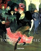 Henri de Toulouse-Lautrec, 1864-1901 : the theatre of life