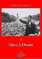 Martin Luther King, Jr. I have a dream