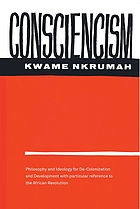Consciencism; philosophy and ideology for de-colonization