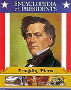 Franklin Pierce : fourteenth president of the United States