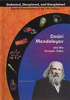 Dmitri Mendeleyev and the periodic table