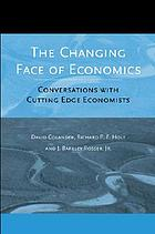 The changing face of economics : conversations with cutting edge economists