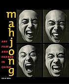 Mahjong : art, film, and change in China