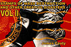 Stamps of mass destruction and other creative disasters