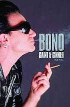 Bono : in the name of love