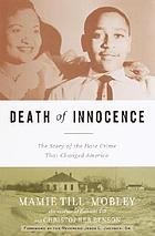 Death of innocence : the story of the hate crime that changed America