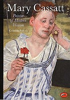 Mary Cassatt : painter of modern women