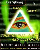 Everything is under control : conspiracies, cults, and cover-ups