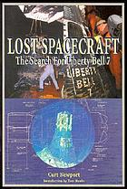 Lost spacecraft : the search for Liberty Bell 7