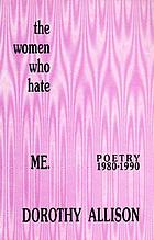 The women who hate me : poetry, 1980-1990