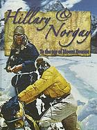 Hillary & Norgay : to the top of Mount Everest
