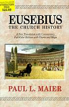 Eusebius--the church history : a new translation with commentary