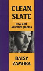Clean slate : new & selected poems