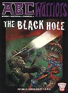 The A.B.C. warriors : the black hole