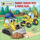Danny Dozer hits a home run