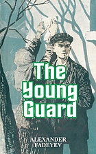 The young guard; a novel