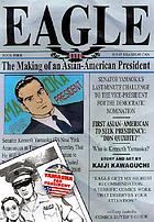 Eagle, the making of an Asian-American president