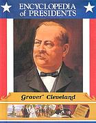 Grover Cleveland : twenty-second and twenty-fourth president of the United States