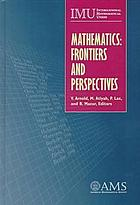 Mathematics : frontiers and perspectives