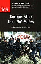 Europe after the 'no' votes : mapping a new economic path