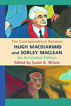 The correspondence between Hugh MacDiarmid and Sorley MacLean : an annotated ed