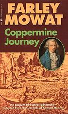Coppermine journey; an account of a great adventure