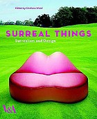 Surreal things : Surrealism and design