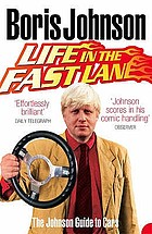 Life in the fast lane : the Johnson guide to cars