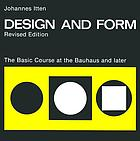 Design and form : the basic course at the Bauhaus and later