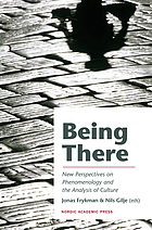 Being there : new perspectives on phenomenology and the analysis of culture