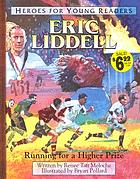 Eric Liddell : running for a higher prize