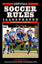 Official soccer rules illustrated : including the laws of the game and decisions of the International Football Association Board