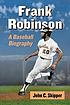Frank Robinson : a baseball biography