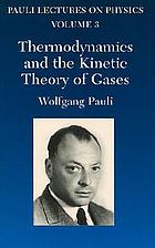 Thermodynamics and the kinetic theory of gases