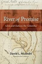 River of promise : Lewis and Clark on the Columbia