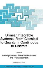 Bilinear integrable systems : from classical to quantum, continuous to discrete