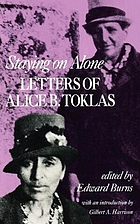 Staying on alone; letters of Alice B. Toklas