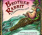 Brother Rabbit : a Cambodian tale