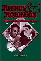 Rickey & Robinson : the preacher, the player, and America's game
