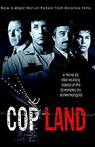 Cop land : based on the screenplay by James Mangold