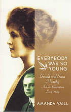 Everybody was so young : a lost generation love story