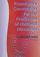 Framework Convention for the Protection of National Minorities : collected texts