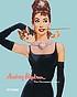 Audrey Hepburn : the Paramount years