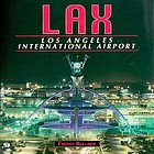 LAX : Los Angeles International Airport