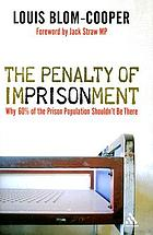 The penalty of imprisonment : why 60 per cent of the prison population should not be there