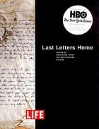 Last letters home : voices of Americans from the battlefields of Iraq