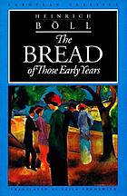 The bread of those early years