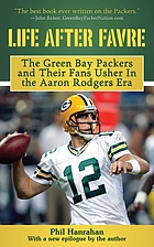 Life after Favre : a season of change with the Green Bay Packers and their fans